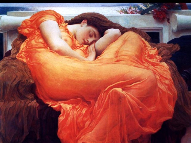 """""""Flaming June"""" by Frederic Lord Leighton, c. 1895"""