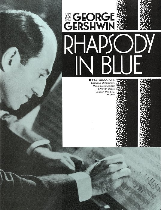 a description of rhapsody in blue by george gershwin Rhapsody in blue (conductor score & parts) (full orchestra), masterwork arrangement, #yl00-26675 by george gershwin / arr jerry brubaker  in stock - usually ships in 1-2 days - same day shipping guaranteed for orders with ups 1, 2 or 3-day delivery service.